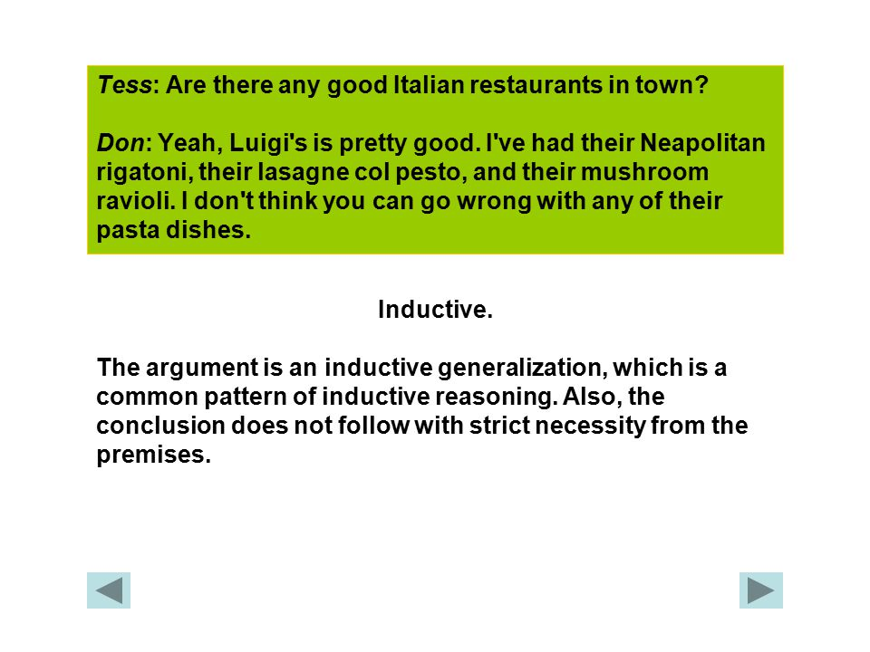 Tess: Are there any good Italian restaurants in town.