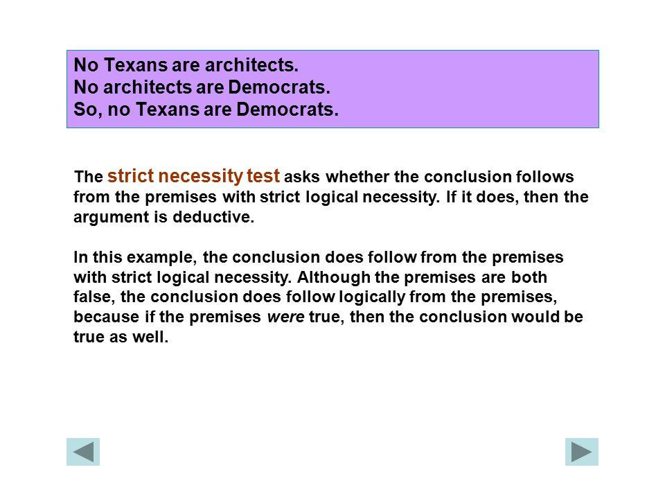 No Texans are architects. No architects are Democrats.