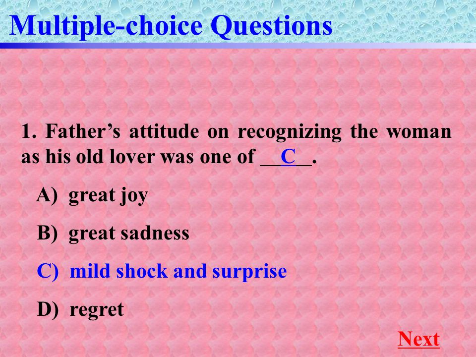 Multiple-choice Questions Next 1.