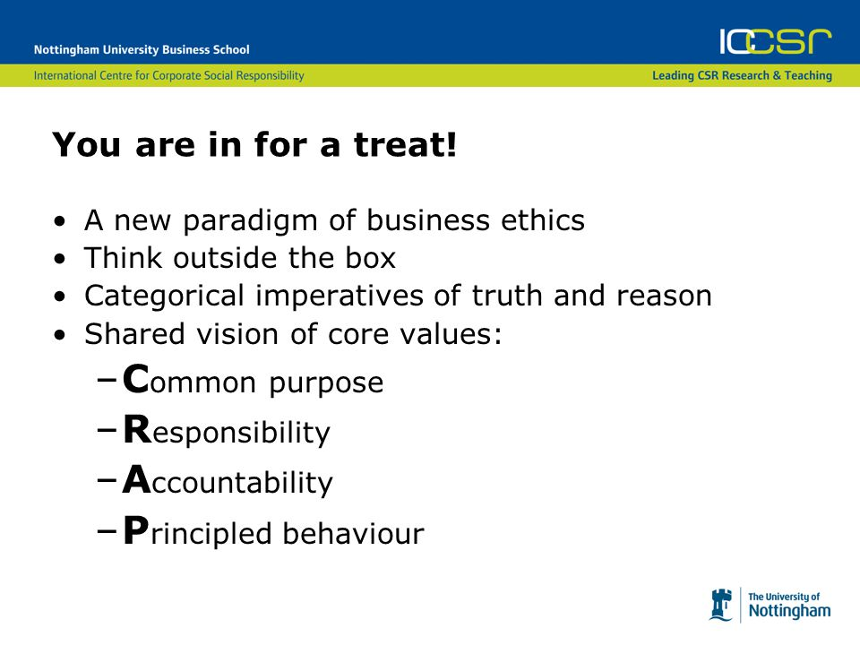 Business ethics…I didn't think there were any. Business ethics.