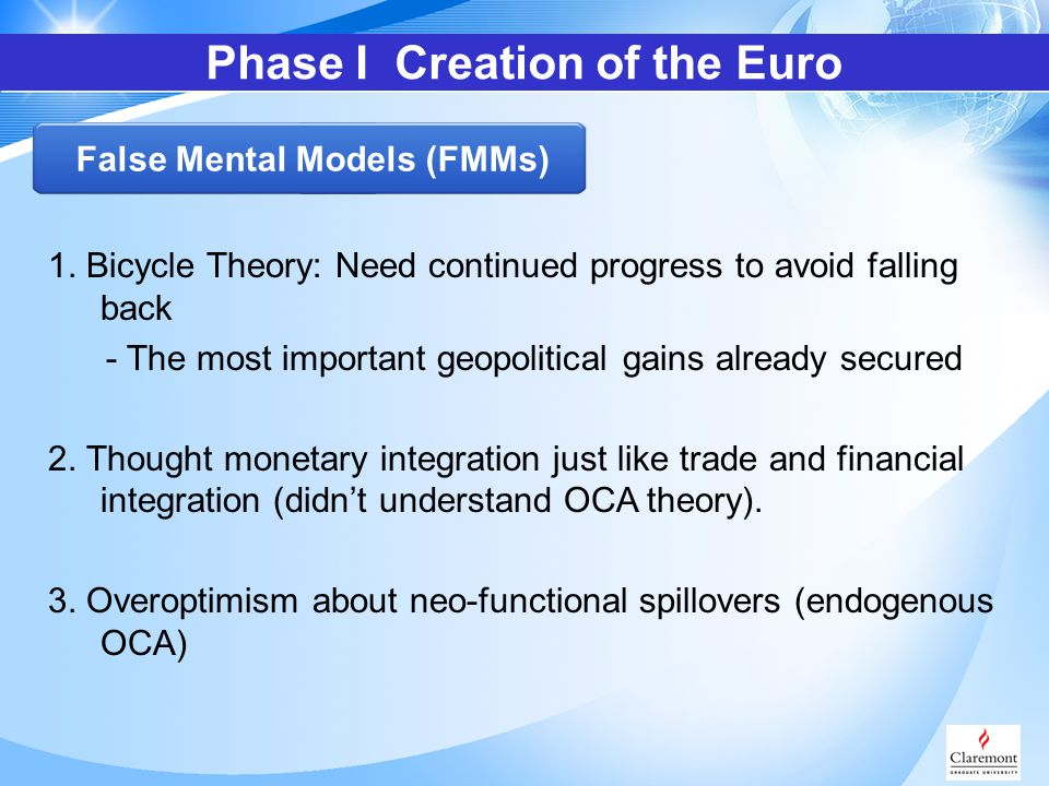 1. Bicycle Theory: Need continued progress to avoid falling back - The most important geopolitical gains already secured 2. Thought monetary integrati