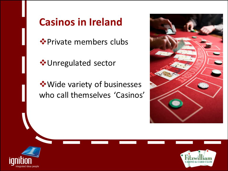 Perception of Casinos in Ireland From Seedy… to Glitzy