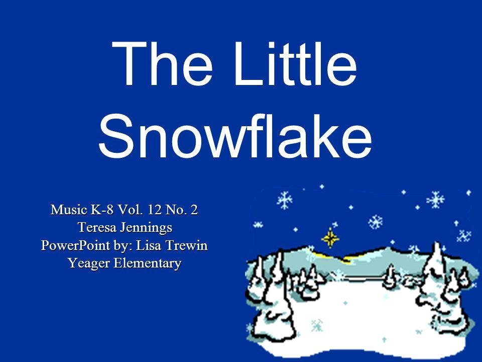 The Little Snowflake Music K-8 Vol.12 No.