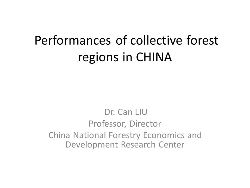 Performances of collective forest regions in CHINA Dr.
