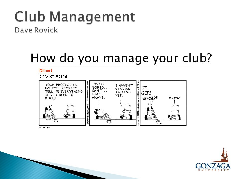 How do you manage your club?