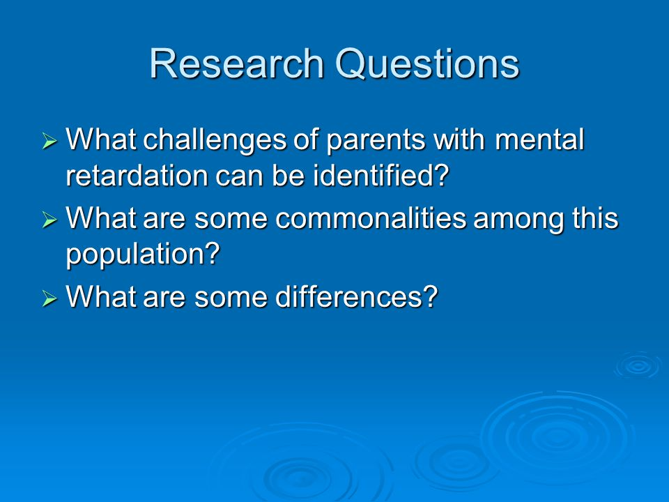 Implications and Applications  Information gained from our study may be useful in designing programs that address a wider range of parenting issues.