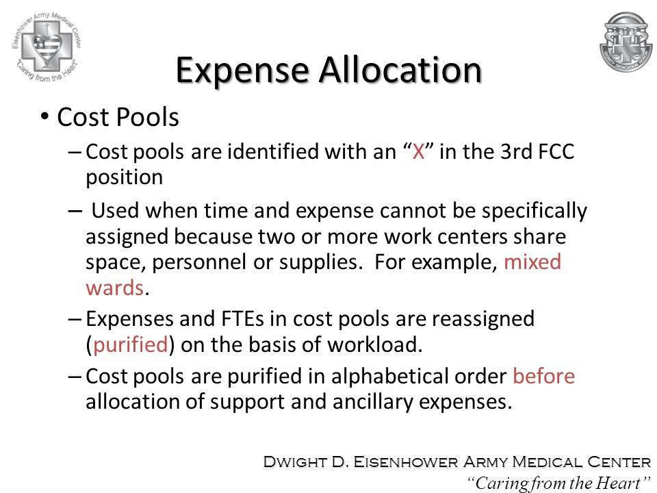 Cost Pools – Cost pools are identified with an X in the 3rd FCC position – Used when time and expense cannot be specifically assigned because two or more work centers share space, personnel or supplies.