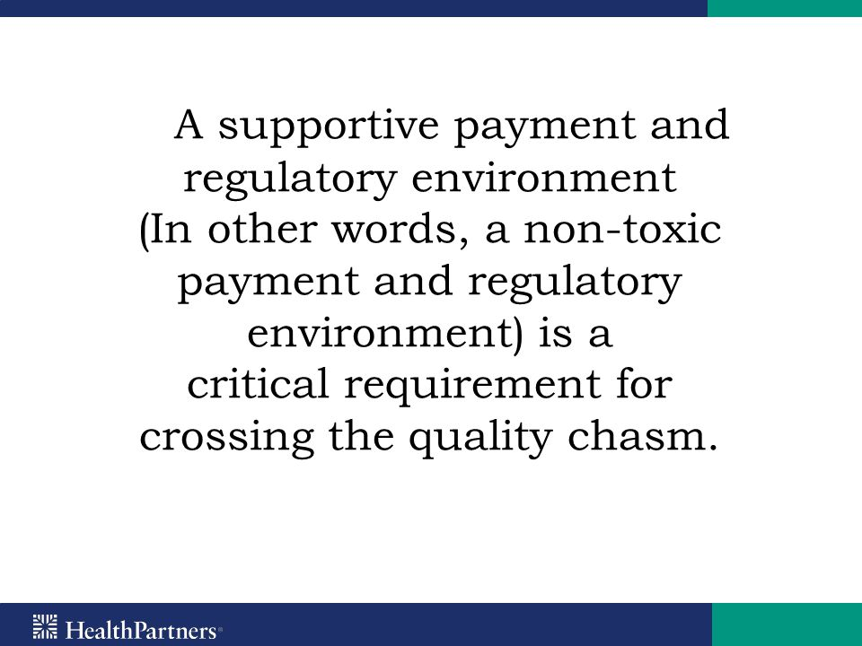 A supportive payment and regulatory environment (In other words, a non-toxic payment and regulatory environment) is a critical requirement for crossin