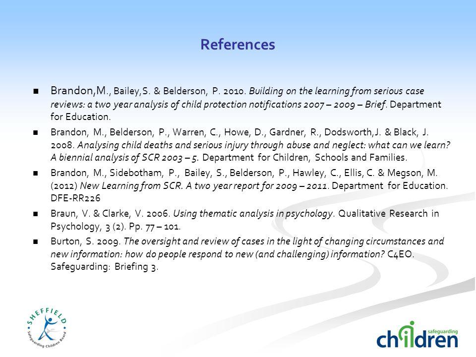 References Brandon,M., Bailey,S. & Belderson, P. 2010.