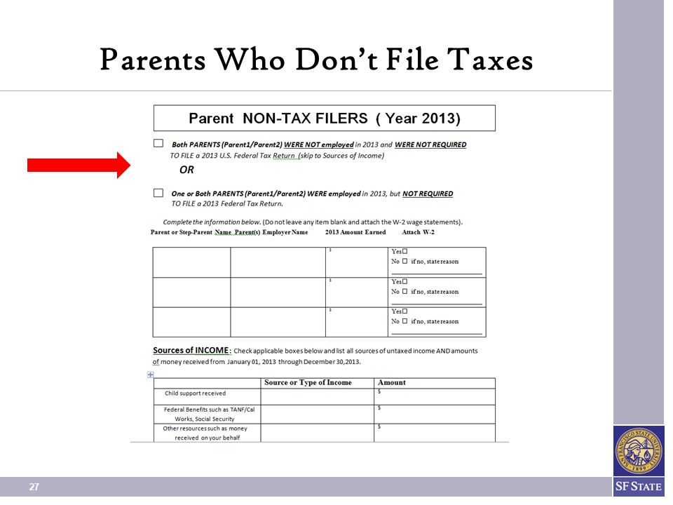 27 Parents Who Don't File Taxes