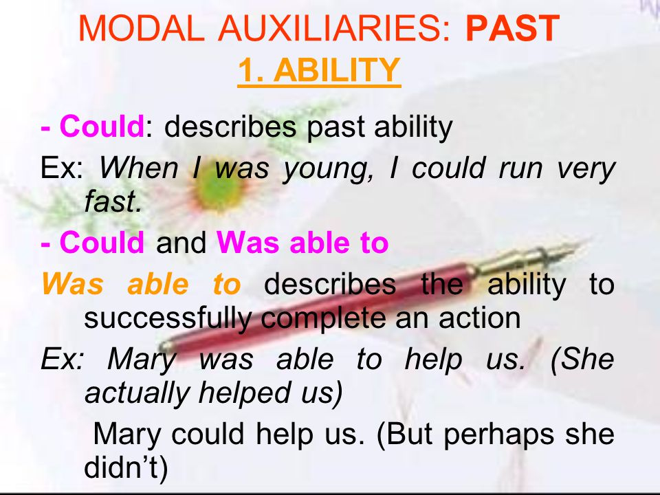 MODAL AUXILIARIES: PAST 1.