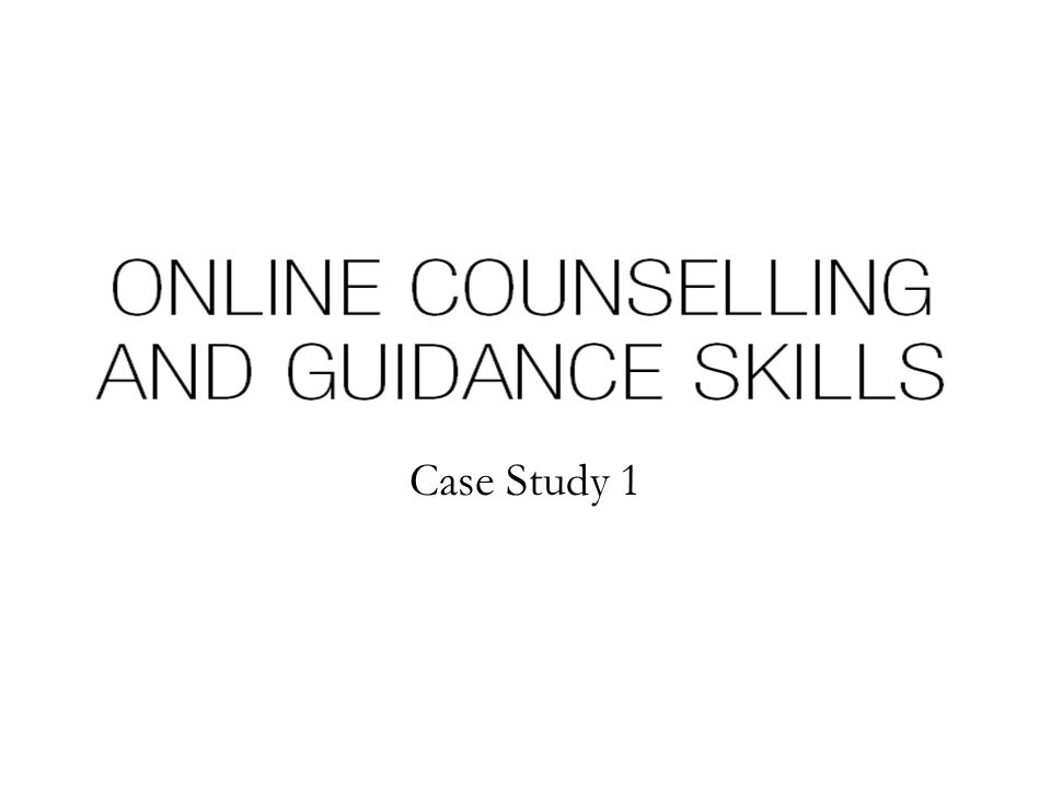 Simulated Case Study 1 Asynchronous computer-mediated support for students accessing a university careers and guidance service Case Study 1 presents Tom, a full-time undergraduate student who is unsure regarding his choice of course.