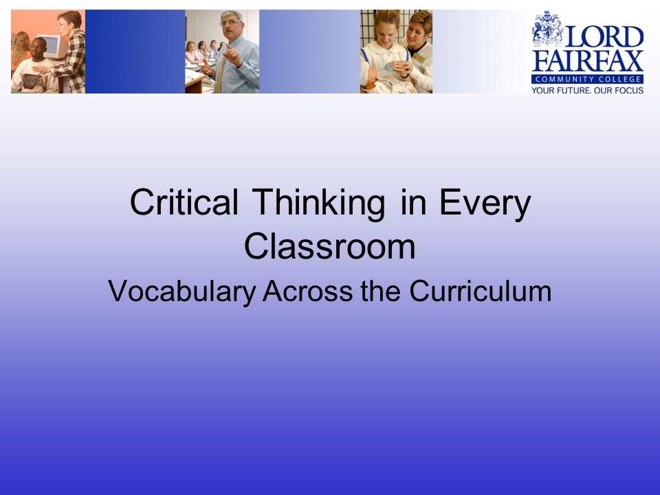 Critical Thinking in Every Classroom Vocabulary Across the Curriculum