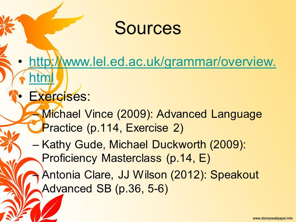Sources http://www.lel.ed.ac.uk/grammar/overview. htmlhttp://www.lel.ed.ac.uk/grammar/overview.