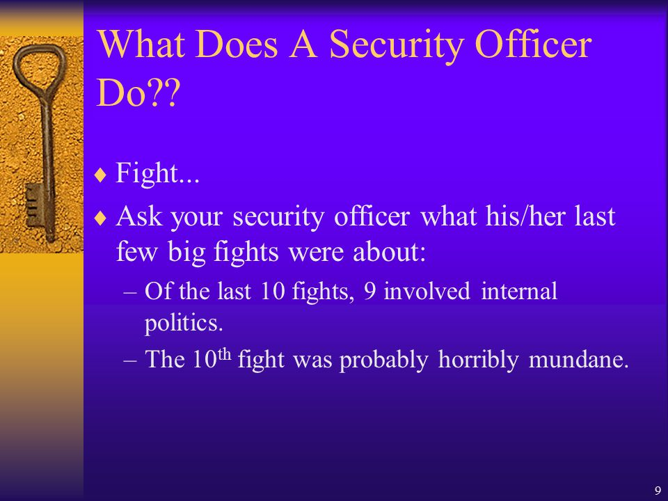 9 What Does A Security Officer Do .  Fight...
