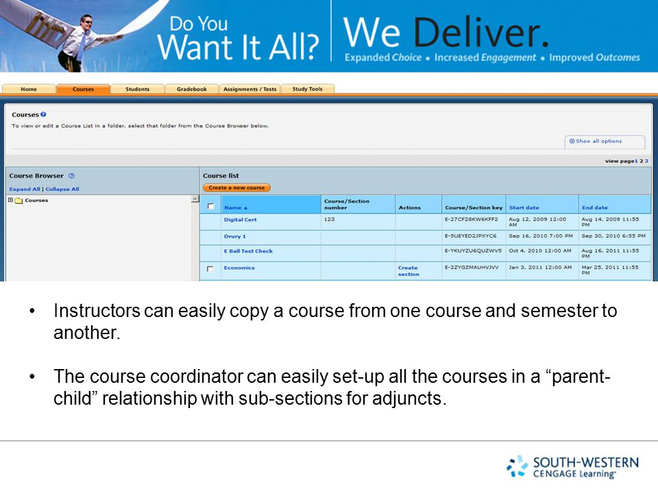 Instructors can easily copy a course from one course and semester to another.