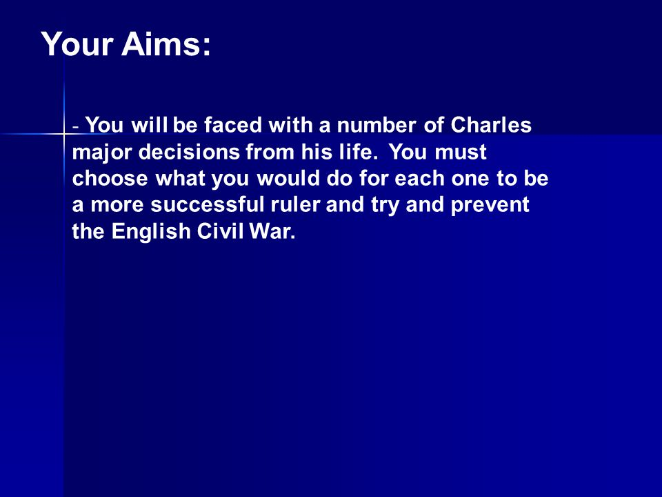Charles' decision He chose 'b' He chose 'b' Kings had always controlled the army in the past.