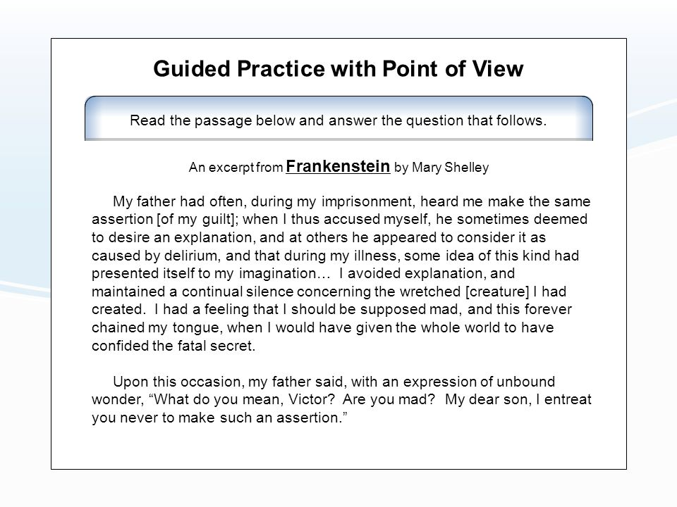 Guided Practice with Point of View A.First Person B.