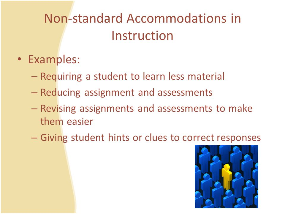 Criteria for Use of Calculator for Math The accommodation is necessary to provide access due to the student's disability ( e.g.