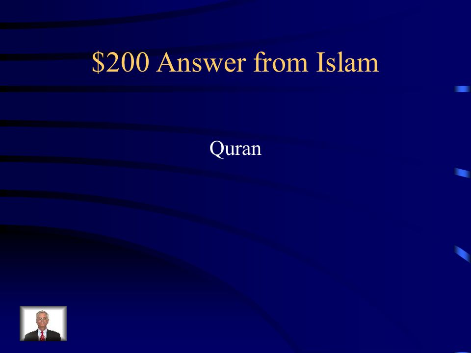 $200 Question from Islam This book is considered the holy book of Islam