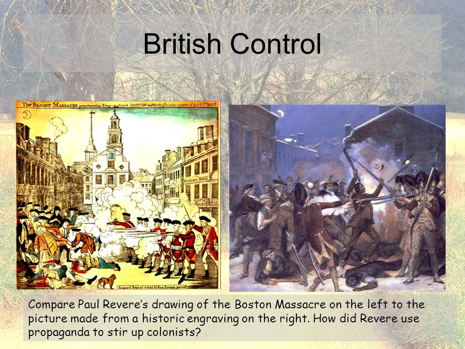 Compare Paul Revere's drawing of the Boston Massacre on the left to the picture made from a historic engraving on the right. How did Revere use propag