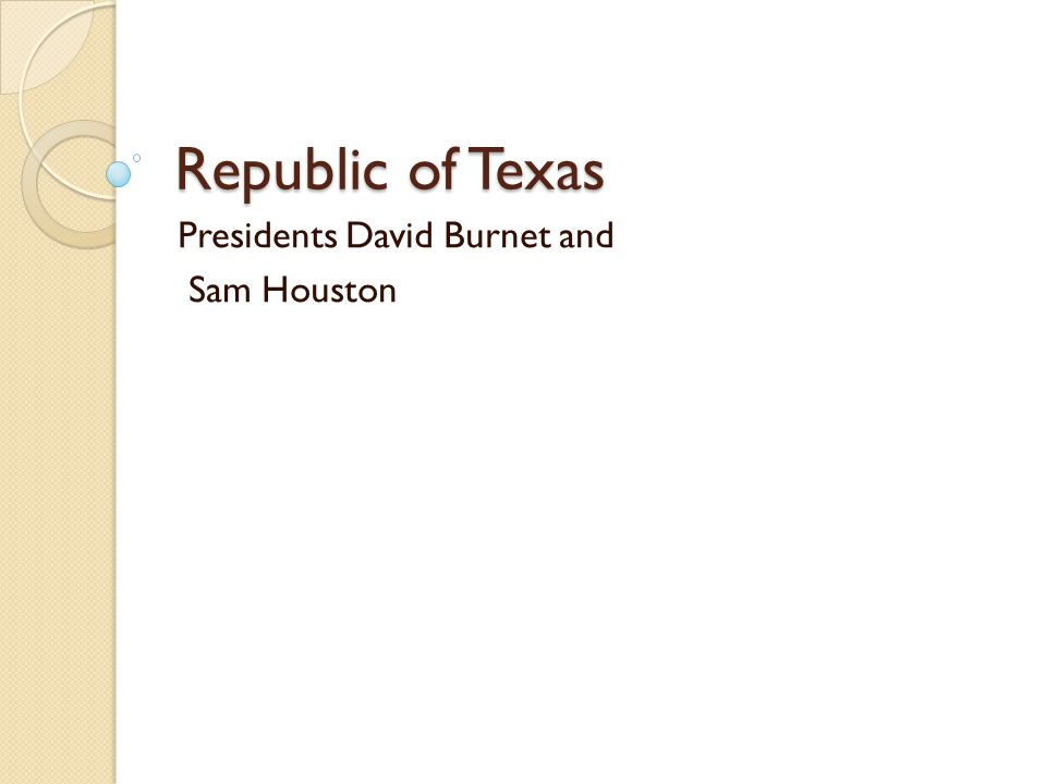 Republic of Texas Presidents David Burnet and Sam Houston