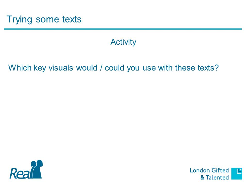 Key visuals for reading Responding to texts Scanning texts Extracting and recording information Recalling information more easily Reading and understanding textual organisation