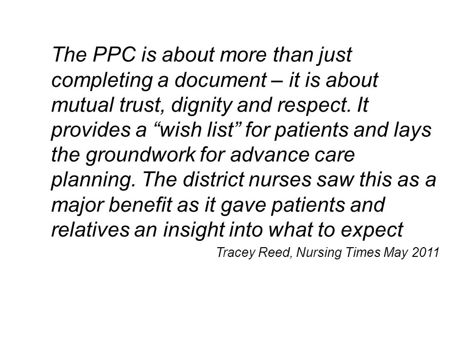 The PPC is about more than just completing a document – it is about mutual trust, dignity and respect.
