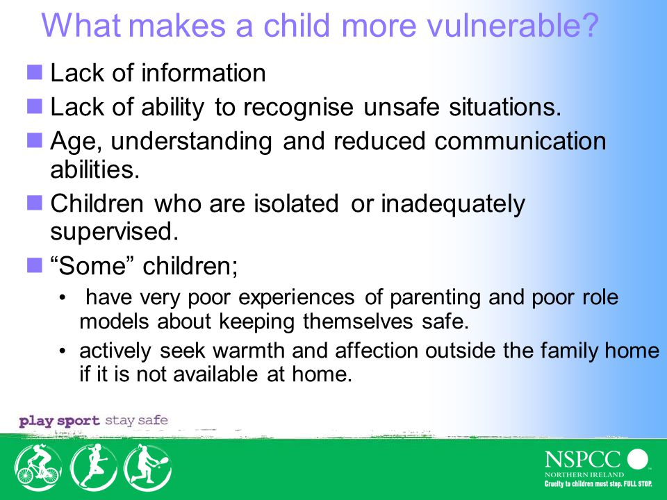 What makes a child more vulnerable.