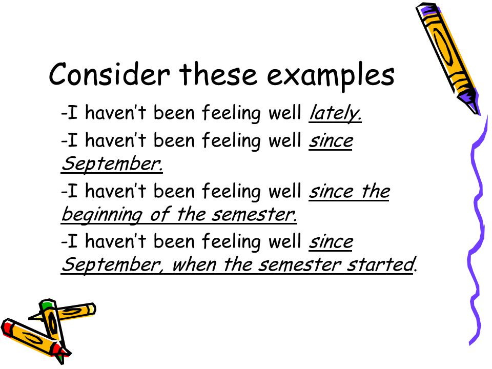 Adverbials cont.Adverbials are flexible so they can be placed anywhere in a sentence.