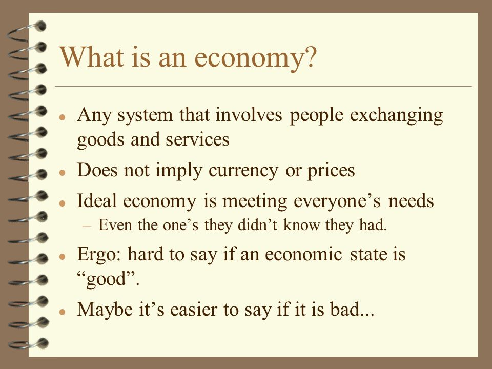 What is an economy.