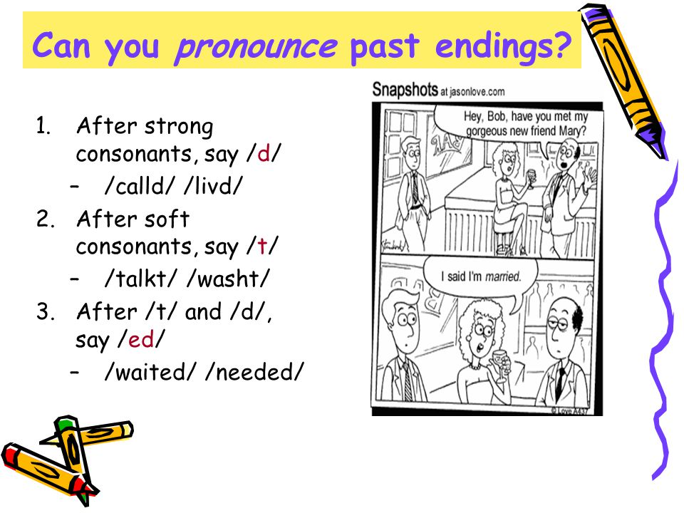 Can you pronounce past endings.