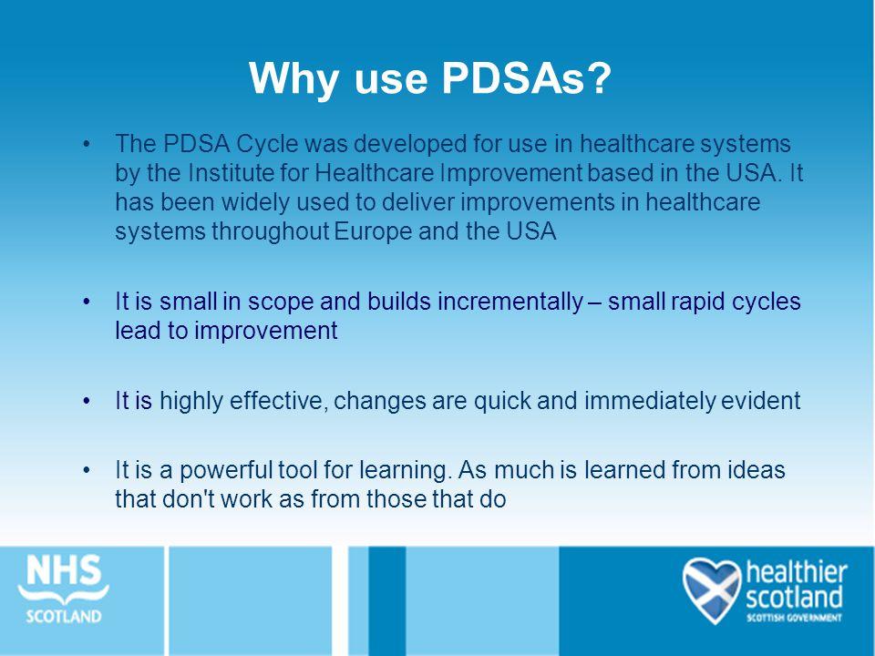 Why use PDSAs.