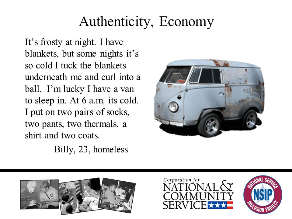 Authenticity, Economy It's frosty at night.