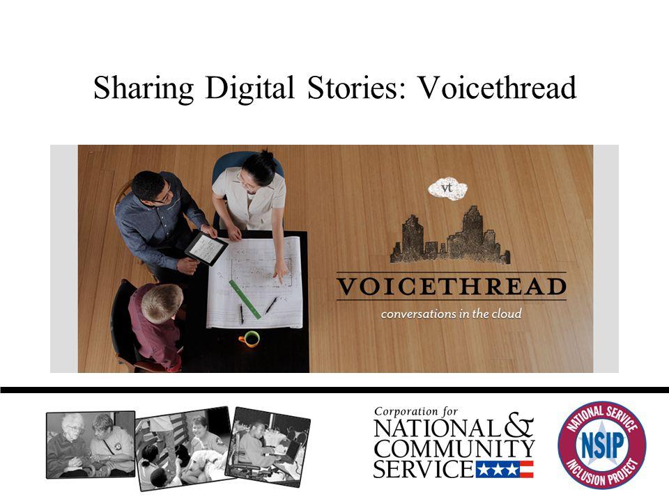 Sharing Digital Stories: Voicethread