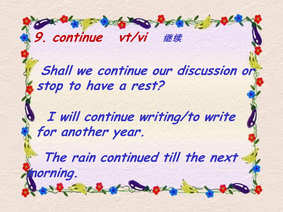 I will continue writing/to write for another year.