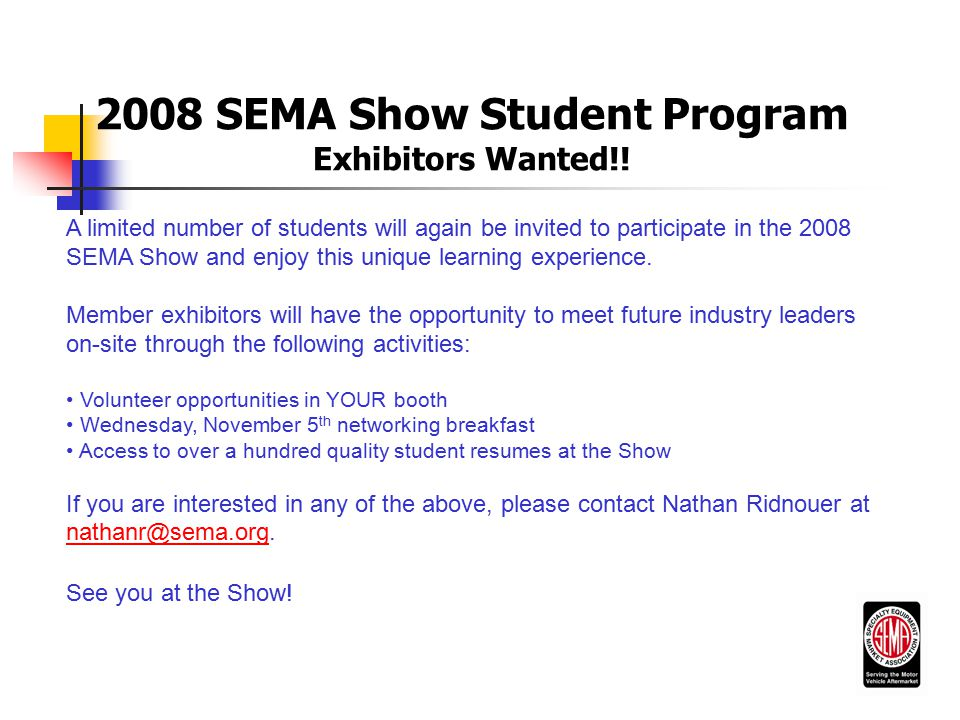 2008 SEMA Show Student Program Exhibitors Wanted!.