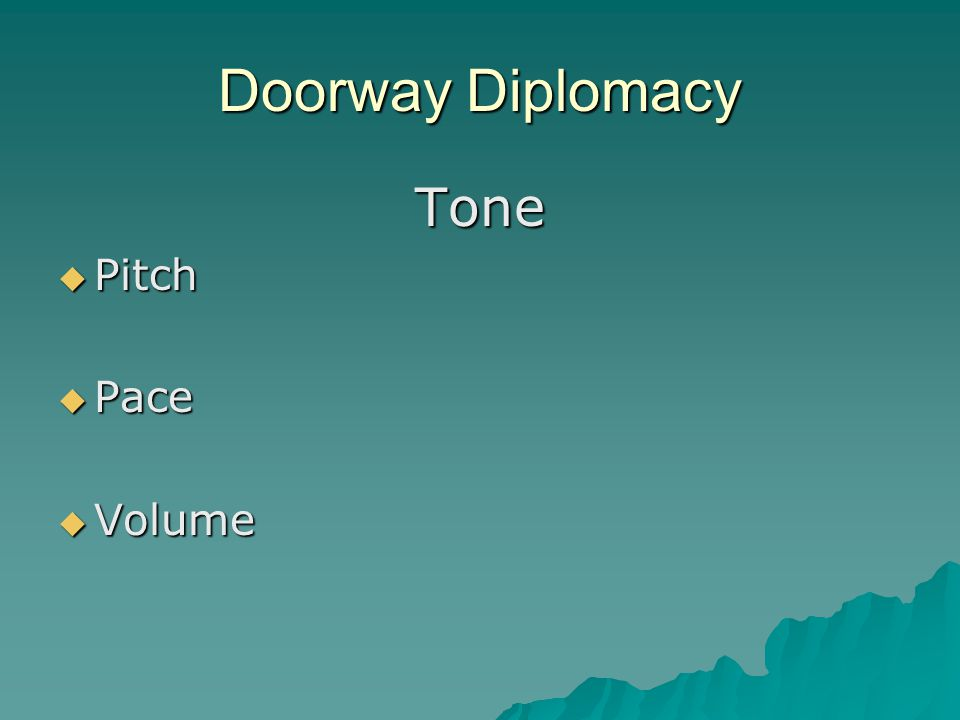 Doorway Diplomacy Tone  Pitch  Pace  Volume