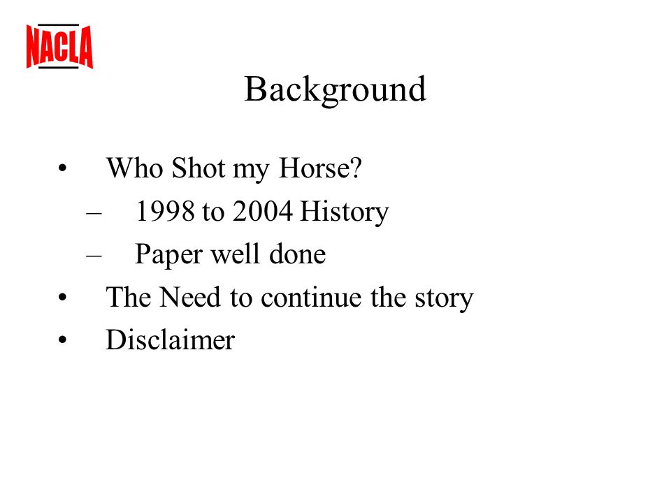 Background Who Shot my Horse.