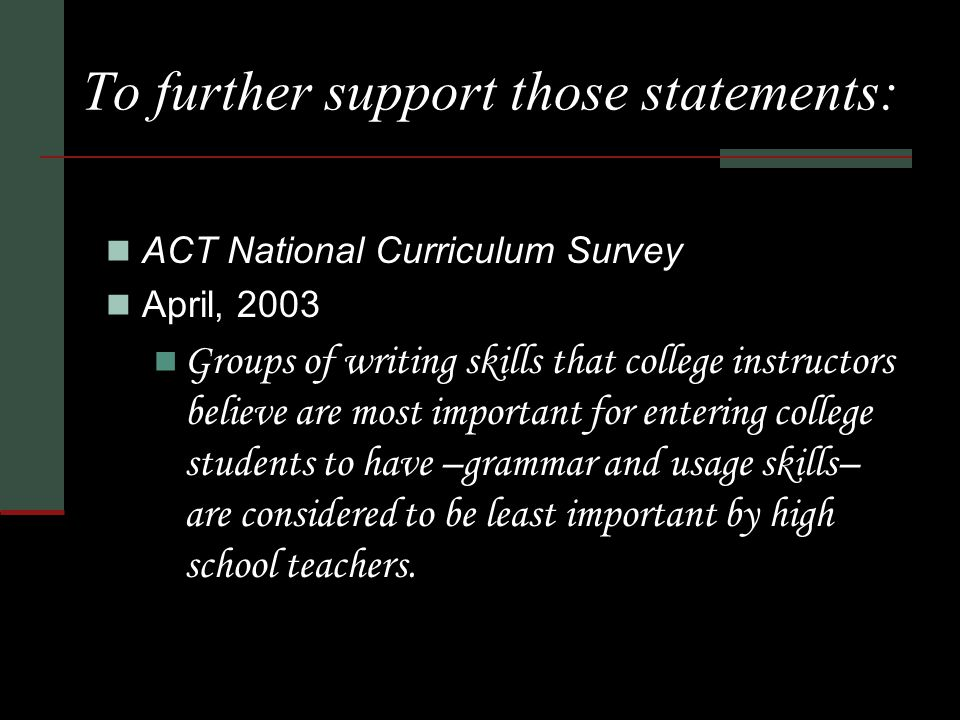 Why I think this lesson is important: At least 50% of college instructors of English DO NOT teach grammar.