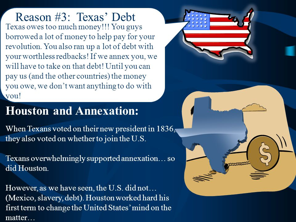 Reason #3: Texas' Debt Texas owes too much money!!.