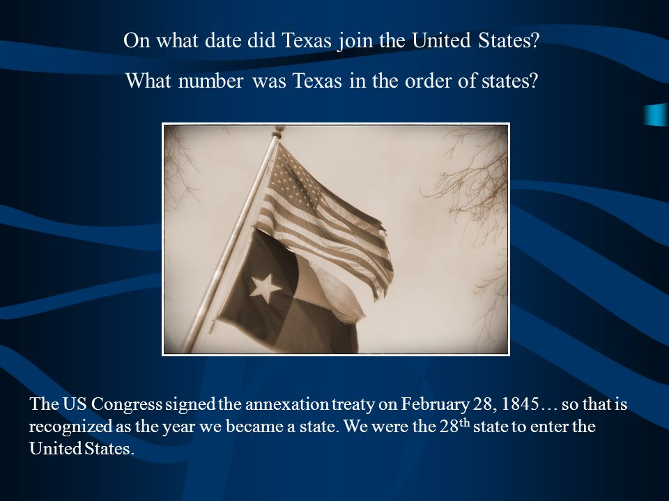 On what date did Texas join the United States.What number was Texas in the order of states.