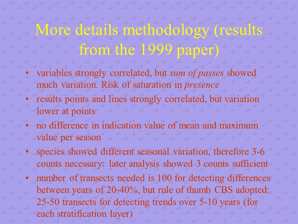 More details methodology (results from the 1999 paper) variables strongly correlated, but sum of passes showed much variation.