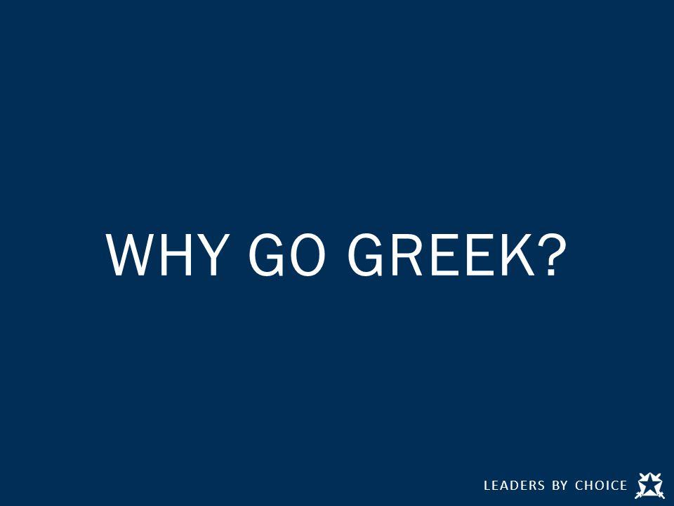 WHY GO GREEK
