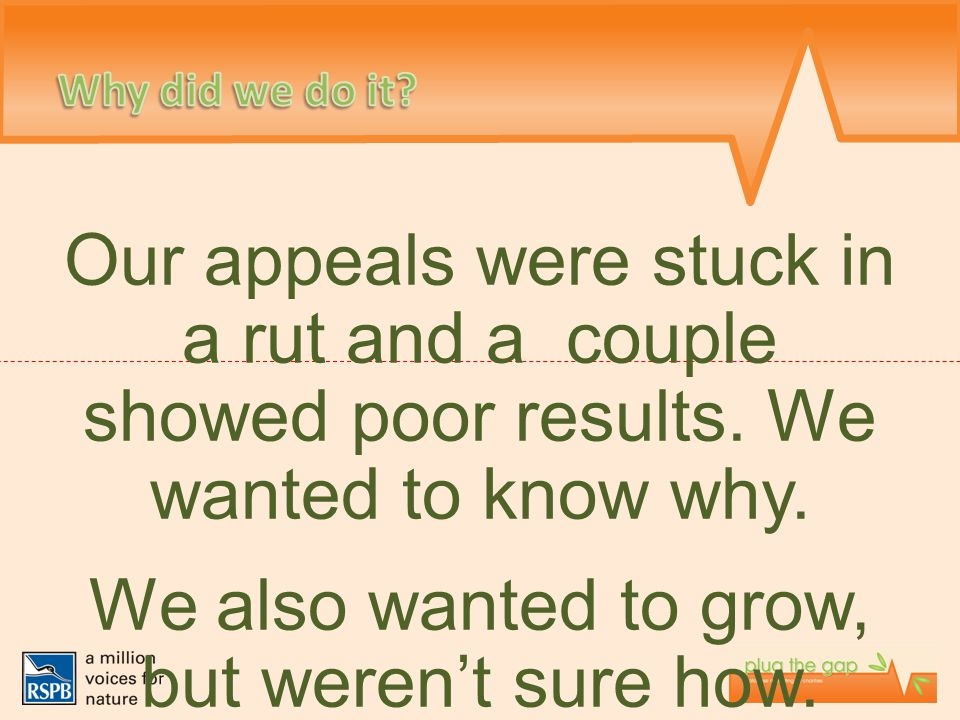 Our appeals were stuck in a rut and a couple showed poor results. We wanted to know why. We also wanted to grow, but weren't sure how.