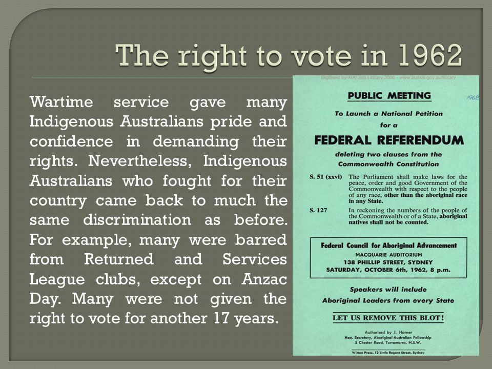 Wartime service gave many Indigenous Australians pride and confidence in demanding their rights.
