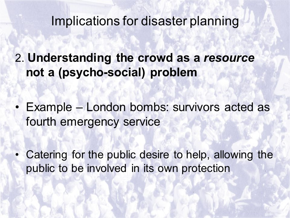Implications for disaster planning 2.