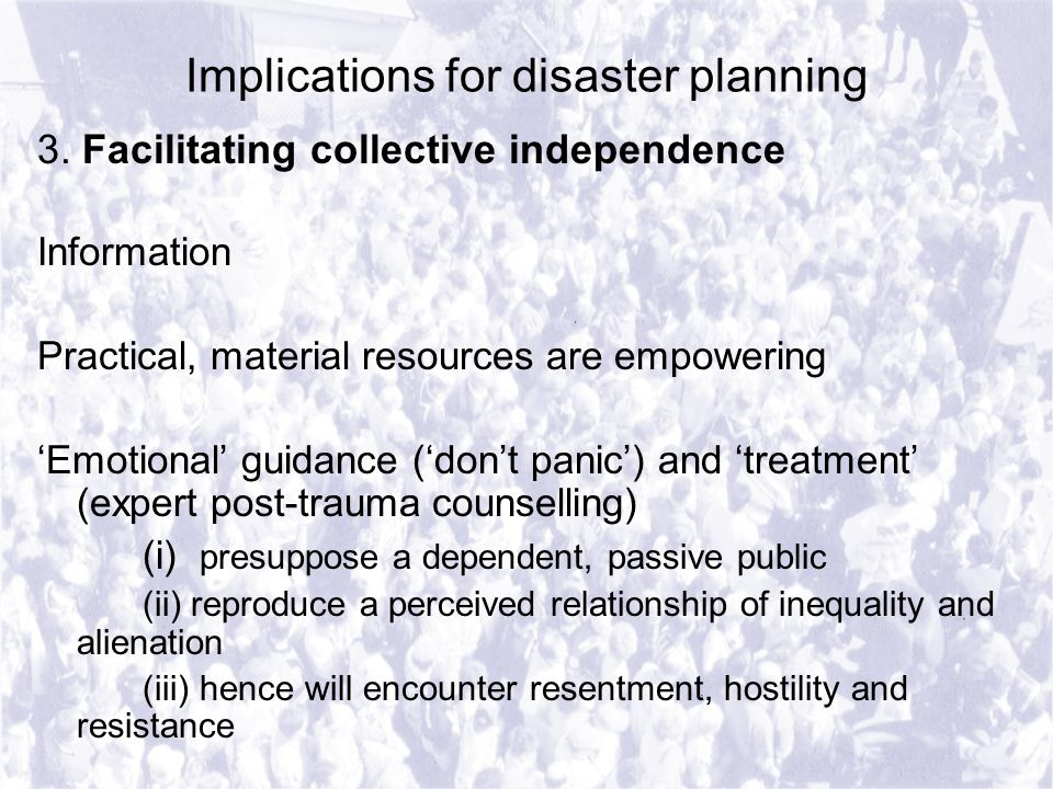 Implications for disaster planning 3.