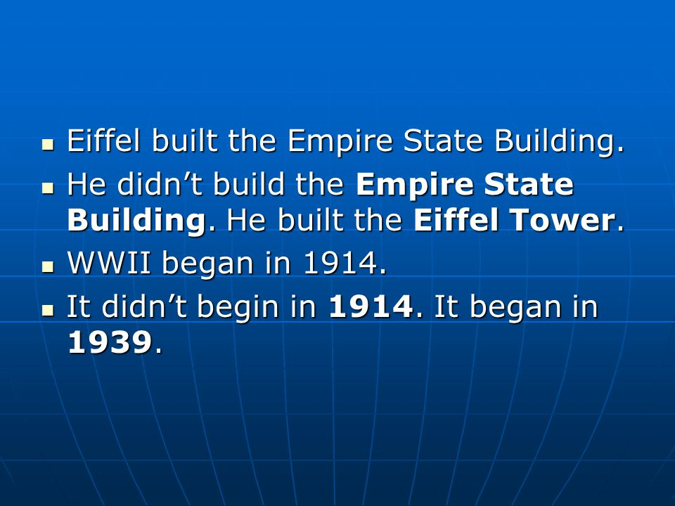 Eiffel built the Empire State Building. Eiffel built the Empire State Building.