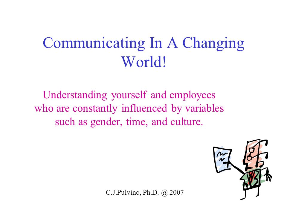 Communicating In A Changing World.